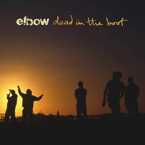 Elbow - Dead In The Boot LP Released 11/12/20