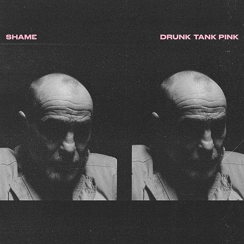 Shame - Drunk Tank Pink LP Released 15/01/21