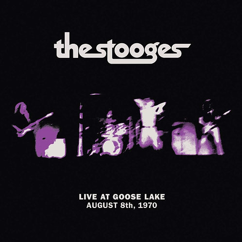 The Stooges - Live At Goose Lake - August 8th 1970 LP Released 07/08/20