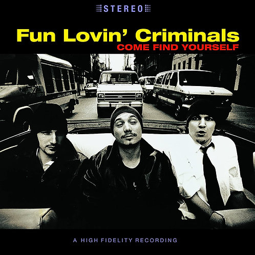 Fun Lovin' Criminals - Come Find Yourself Vinyl LP