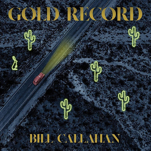 Bill Callahan - Gold Record LP Released 04/09/20