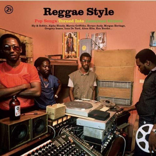 Reggae Style - Pop Songs Turned Into Jamaican Groove LP Released 14/06/19