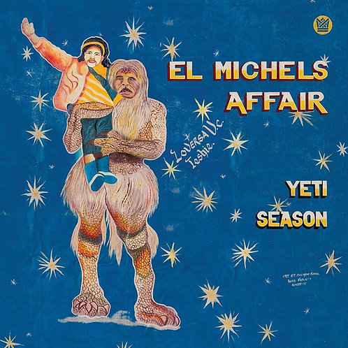 El Michels Affair - Yeti Season CD Released 26/03/21