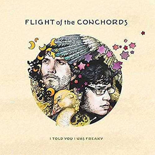 Flight Of The Conchords - I Told You I Was Freaky LP