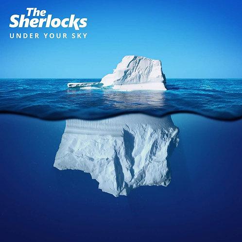 The Sherlocks - Under Your Sky LP Released 04/10/19
