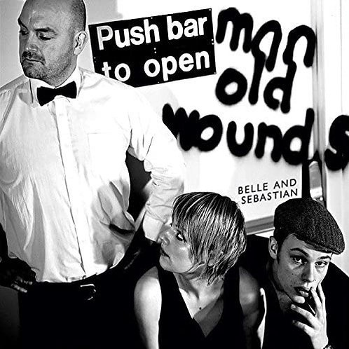 Belle And Sebastian - Push Barman To Open Old Wounds LP Released 31/07/20