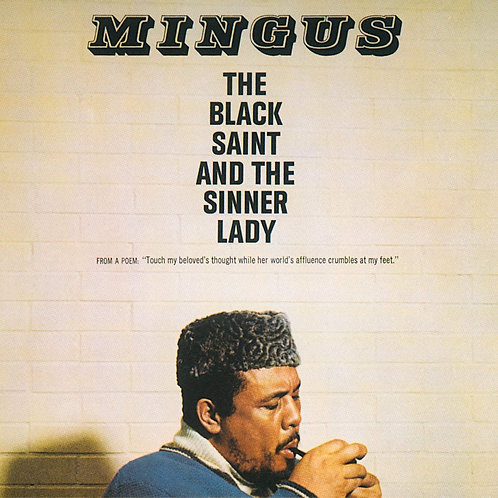 Charles Mingus - The Black Saint And The Sinner Lady LP Released 23/08/19