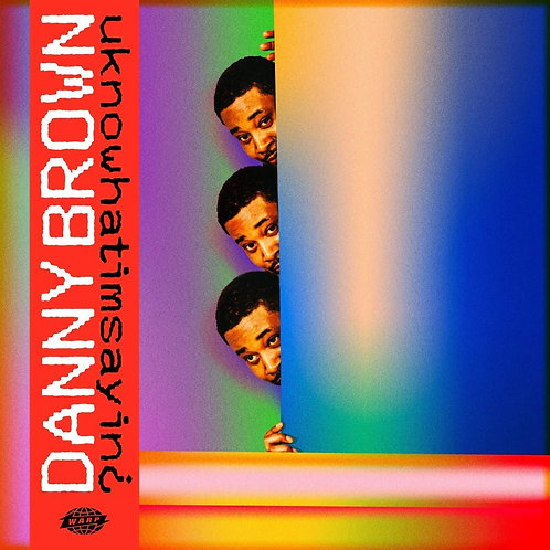 Danny Brown - Uknowhatimsayin¿ LP Released 22/11/19