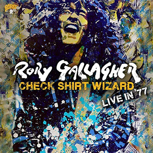 Rory Gallagher - Check Shirt Wizard CD Released 06/03/20