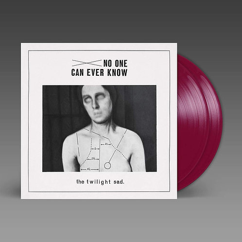 The Twilight Sad - No One Can Ever Know LP Released 25/09/20
