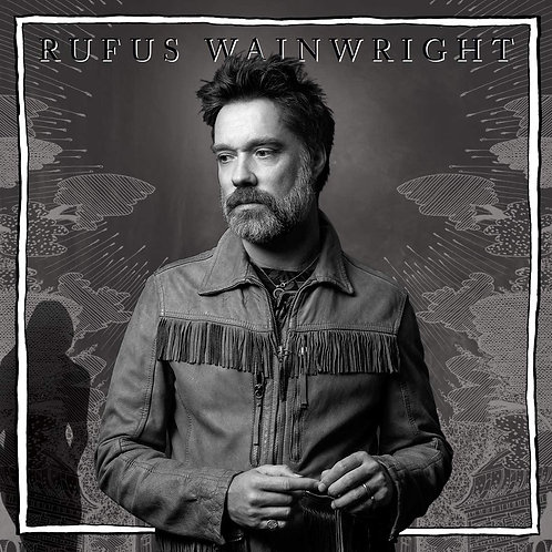 Rufus Wainwright - Unfollow The Rules LP Released 10/07/20