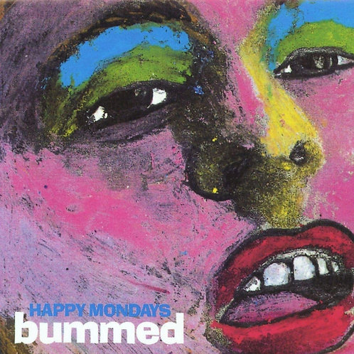 Happy Mondays - Bummed LP Released 31/01/20