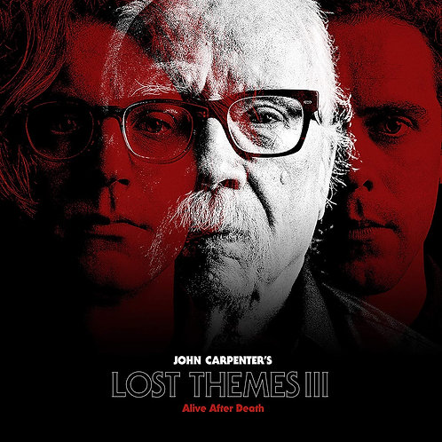 John Carpenter - Lost Themes III: Alive After Death LP Released 05/02/21