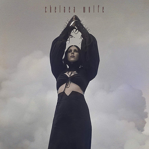 Chelsea Wolfe - Birth Of Violence LP Released 13/09/19