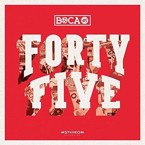 Boca 45 - Forty Five LP Released 12/07/19