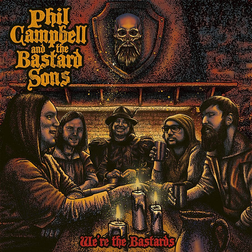 Phil Campbell And The Bastard Sons - We're The Bastards CD Released 13/11/20