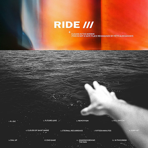 Ride - Clouds In The Mirror (This Is Not A Safe Place Reimagined) LP