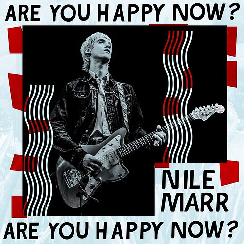 Nile Marr - Are You Happy Now? LP Released 11/12/20