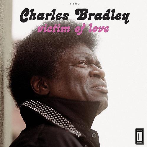 Charles Bradley - Victim Of Love LP Released 16/10/20