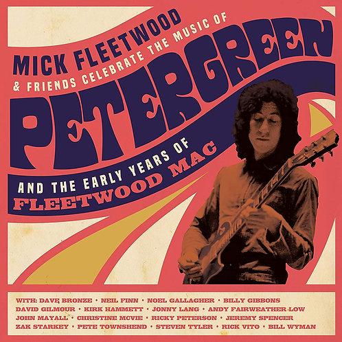 Mick Fleetwood & Friends – Celebrate Peter Green & Early Years Of Fleetwood Mac