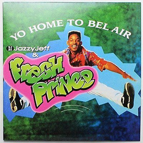 "Jazzy Jeff & The Fresh Prince - Yo Home To Bel Air 12"" Released 30/08/19"