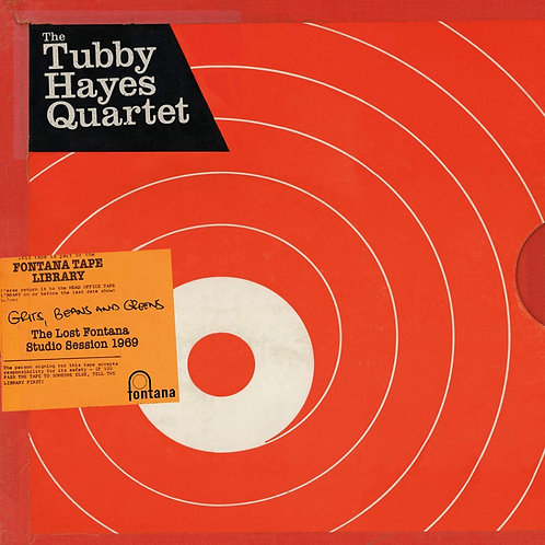 Tubby Hayes Quartet - Grits, Beans And Greens LP