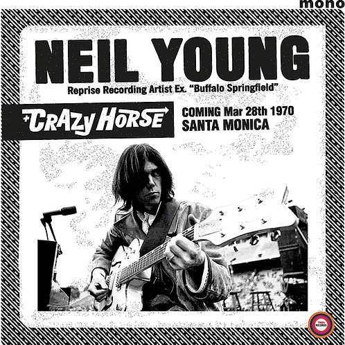 Neil Young And Crazy Horse - Santa Monica Civic 1970 LP Released 12/02/21