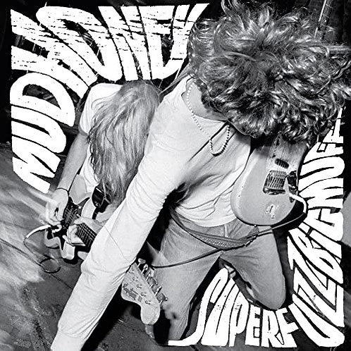 Mudhoney - Superfuzz Bigmuff LP Released 28/08/20