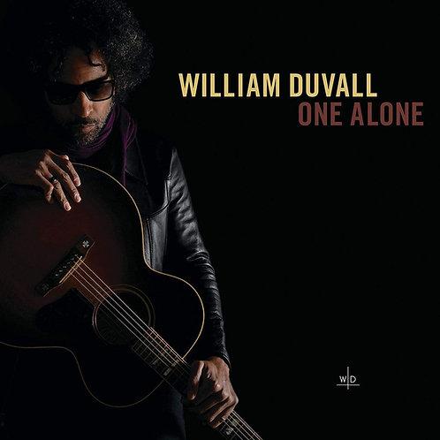 William Duvall - One Alone LP Released 04/10/19