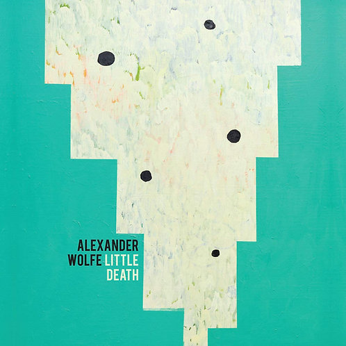 Alexander Wolfe - Little Death LP Released 26/07/19