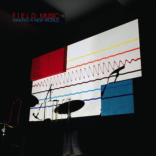 FIeld Music - Making A New World LP #LRS