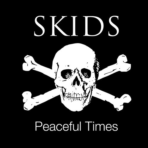 Skids - Peaceful Times CD Released 28/06/19