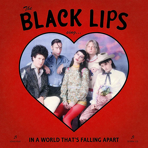 Black Lips - Sing In A World That's Falling Apart CD Released 24/01/20