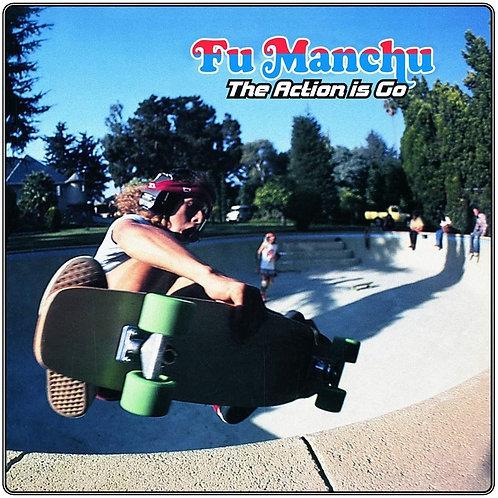 "Fu Manchu - The Action Is Go - Blue Vinyl LP +7"" Released 30/04/21"