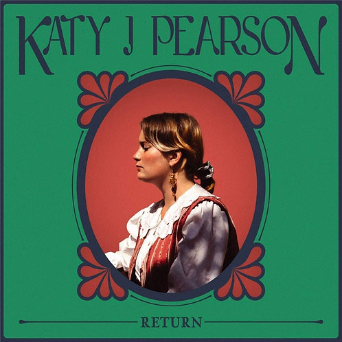 Katy J Pearson - Return LP Released 13/11/20