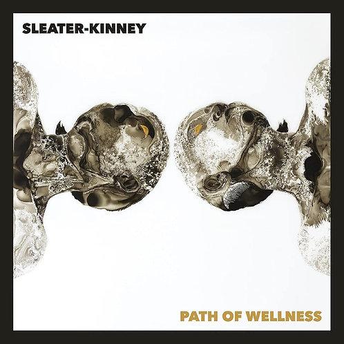 Sleater-Kinney - Path Of Wellness - White Vinyl LP Released 11/06/21