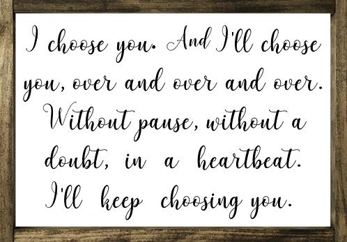 I Choose You - Framed*