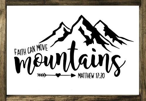Faith Can Move Mountains - Framed