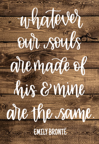 Whatever Our Souls Are Made Of