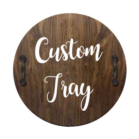 Custom - Serving Tray