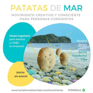 Patatas de Mar. Movimiento.