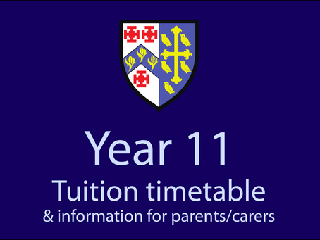 Year 11 Tuition Timetable and information for parents/carers