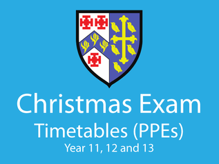 Year 11 + 12 and 13 Exam Timetables (PPEs)
