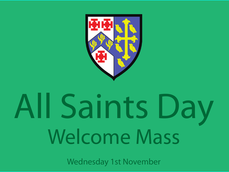 All Saints Day: Welcome Mass Invite (YR7 + 12)