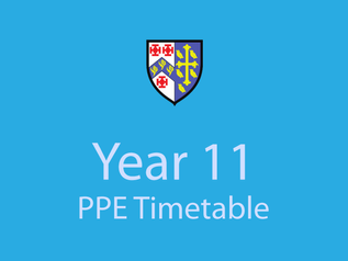 Year 11 PPE Timetable