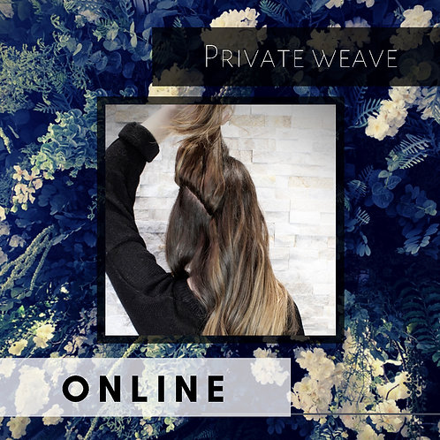 ONLINE private weave course