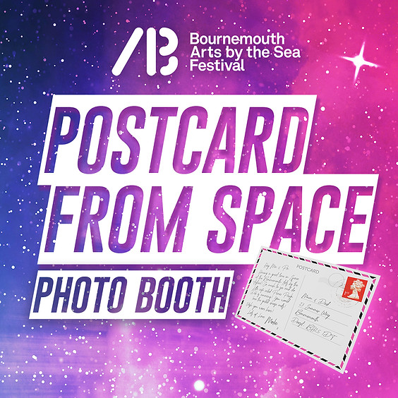 Arts By The Sea - POSTCARD FROM SPACE [Photo Booth]