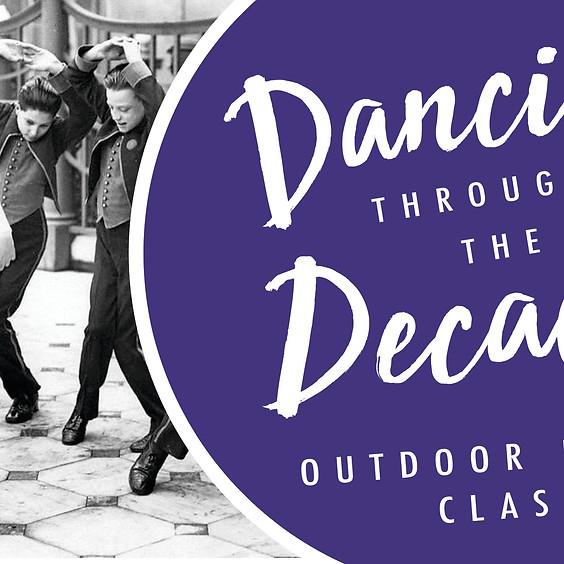 Dance Class: Dancing through the Decades