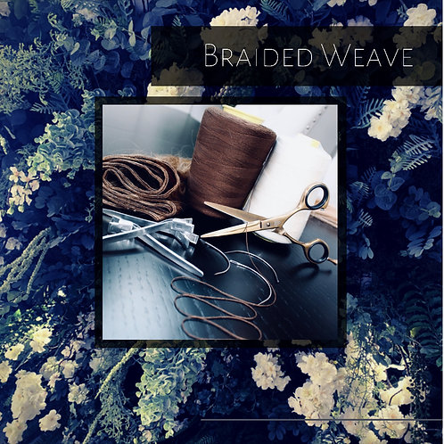 Braided Weave 28/03/21