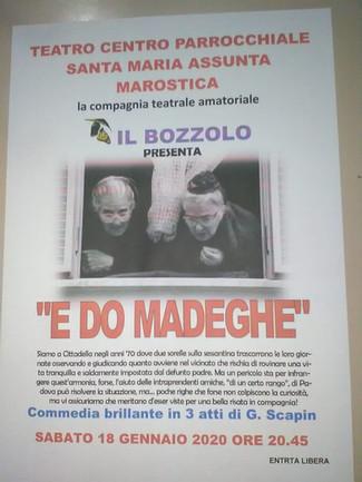 TEATRO CENTRO PARROCHIALE SANTA MARIA ASSUNTA MAROSTICA, la compagnia teatrale IL BOZZOLO presenta